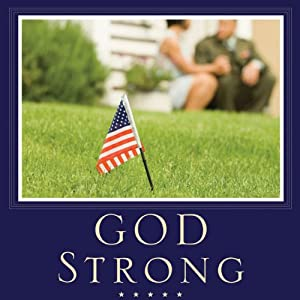 God Strong: Exploring Spiritual Truths Every Military Wife Needs to Know | [Sara Horn]