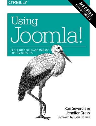 Using Joomla!, by Ron Severdia, Jennifer Gress