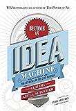 Become An Idea Machine