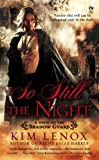 Image of So Still the Night: A Novel of The Shadow Guard