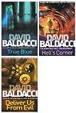 David Baldacci books: 3 books (Hells Corner / Deliver Us From Evil / True Blue rrp £23.97)