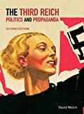The Third Reich: Politics and Propaganda