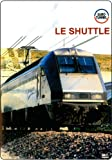 Le Shuttle - EuroTunnel - Railway DVD
