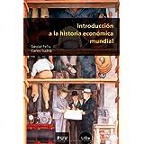 Introducción a la historia económica mundial (Educació. Sèrie Materials)