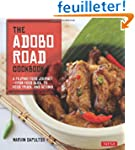 The Adobo Road Cookbook: A Filipino F...