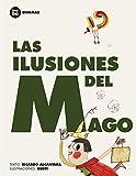 img - for Las ilusiones del mago (Primeros lectores: Enigmas) (Spanish Edition) book / textbook / text book