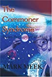 img - for The Commoner Syndrome: Twenty-First Century Roadblock book / textbook / text book