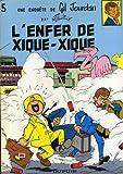 echange, troc Maurice TILLIEUX - L'Enfer de Xique-Xique