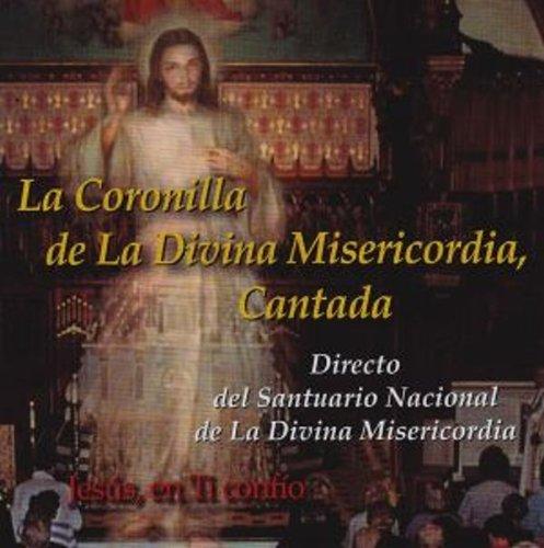 La Coronilla de La Divina Misericordia, Cantada (Spanish Edition)