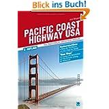 Pacific Coast Highway USA: Neue Wege entlang der amerikanischen Westküste