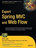 Expert Spring MVC and Web Flow (Expert's Voice in Java)