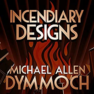 Incendiary Designs Audiobook