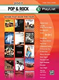 2007 Pop & Rock Sheet Music Play List (Piano, Vocal, Chords) (Playlist)