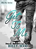Get To Me (8th Sin Book 1)