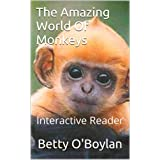 The Amazing World Of Monkeys - Interactive Reader