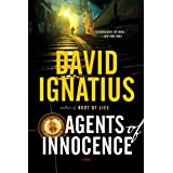 Agents of Innocence: A Novel ~ David Ignatius