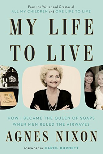 my-life-to-live-how-i-became-the-queen-of-soaps-when-men-ruled-the-airwaves