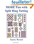 MORE Fun with Split Ring Tatting