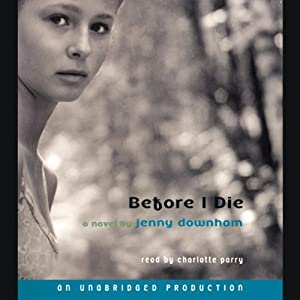 Before I Die (REQ) - Jenny Downham