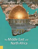 The Middle East and North Africa (Regions of the World)