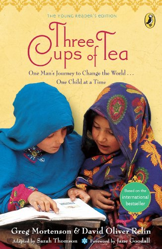 Greg Mortenson - Three Cups of Tea (Young Readers Edition)