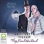They Found Him Dead | Georgette Heyer