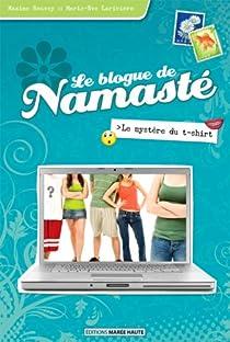 Le blogue de Namast�, tome 3 : Le myst�re du t-shirt par Roussy