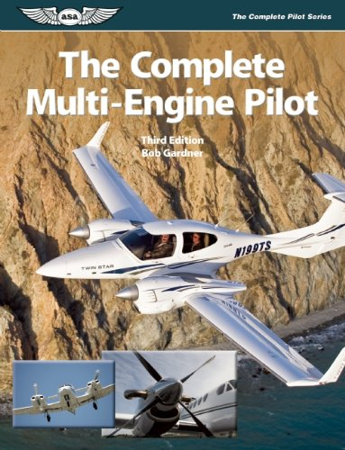 The Complete Multi-Engine Pilot (The Complete Pilot series)