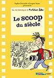 """Afficher """"La Vie héroïque d'Antoine Lebic n° 02<br /> Le scoop du siècle"""""""