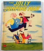 The Jolly Jumping Man by Jean Horton Berg