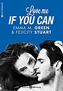 Love me if you can, Stuart, Felicity Jane