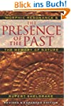 The Presence of the Past: Morphic Res...