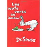 Les Oeufs Verts au Jambon / Green Eggs and Hampar Dr Seuss