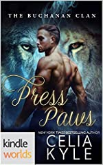 Southern Shifters: Press Paws (Kindle Worlds Novella) (Buchanan Clan Book 2)