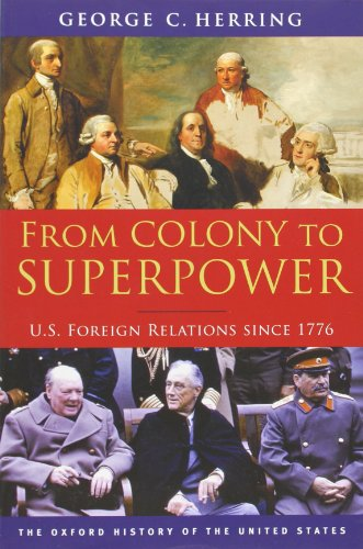 From Colony to Superpower: U.S. Foreign Relations since...