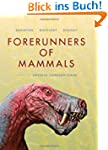 Forerunners of Mammals (Life of the P...