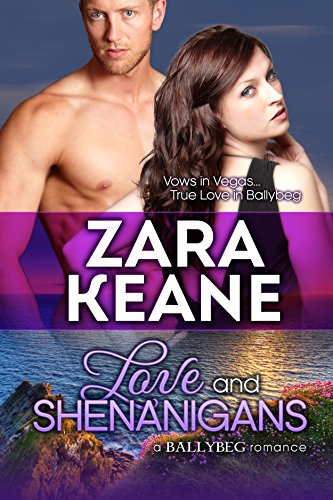 Love and Shenanigans (Ballybeg, Book 1) (The Ballybeg Series)