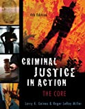 Criminal Justice in Action (0495094757) by Gaines, Larry K.