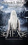 Hex (Saxton Academy) (Volume 1) by Mackenzie McGuire