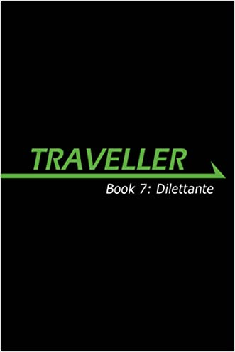 Traveller Book 8: Dilettante (Traveller Sci-Fi Roleplaying)