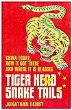 Tiger Head, Snake Tails