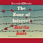 The Zone of Interest | Martin Amis