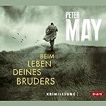 Beim Leben deines Bruders | Peter May