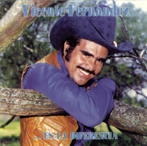 Vicente Fernandez - Es La Diferencia - Zortam Music