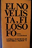 img - for El Novelista Como Filosofo (Letras Mayusculas, 6) book / textbook / text book