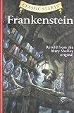 Frankenstein (Classic Starts Series)