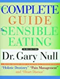 The Complete Guide to Sensible Eating