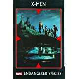 X-Men: Endangered Species TPB (Graphic Novel Pb)by Scot Eaton
