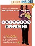 Knitting Rules!: The Yarn Harlot's Bag of Knitting Tricks