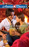 A Holiday to Remember (Harlequin American Romance Series)